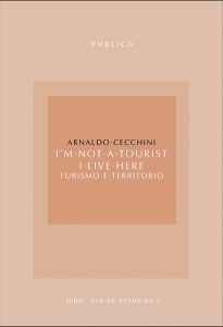 Book Cover: I'm not a tourist. I live here - Turismo e Territorio